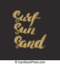 サーフィンをしなさい, 金, 作られた, 太陽, 現代, -, 手, 砂, カリグラフィー, texture., 砂