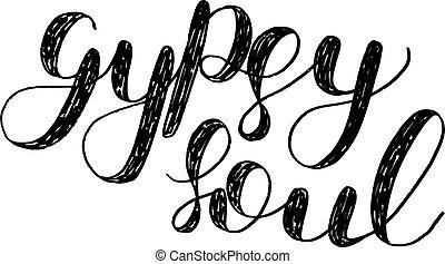 ジプシー, ブラシ, lettering., soul.