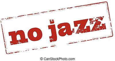 ジャズ, いいえ