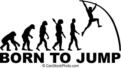 ジャンプ, 生まれる, 進化, 棒高跳び