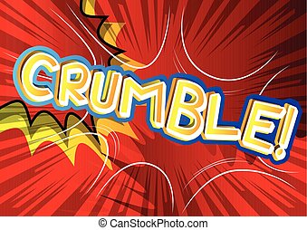 スタイル, expression., -, 例証された, crumble!, ベクトル, 漫画本