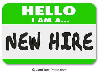 ステッカー, hire, 新しい従業員, 新人, 新たに, nametag, 緑, 才能