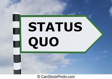 ステータス, 概念, quo