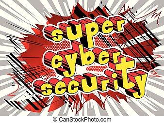 セキュリティー, 極度, cyber