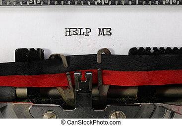 タイプライター, 助け, 私, テキスト