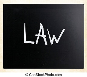 """チョーク, 黒板, 白, 手書き, """"law"""""""