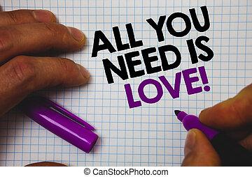 テキスト, 印, 提示, すべて, あなた, 必要性, ある, 愛, motivational., 概念, 写真,...