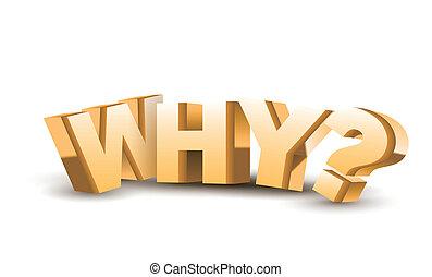 """テキスト, 3d, """"why"""""""