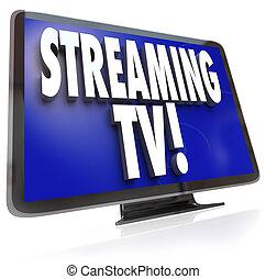 テレビ, tv, インターネット, hdtv, ストリーミング, 視聴, オンラインで