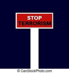 テロリズム, 止まれ