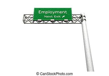 ハイウェーの 印, -, 雇用