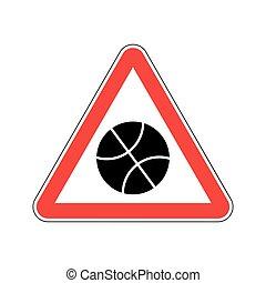 バスケットボール, 三角形, 危険, 注意, シンボル。, 危険標識, ゲームボール, 警告, red., 道