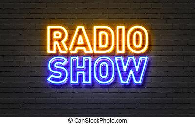 バックグラウンド。, 印, ラジオ, 壁, れんが, ネオン, ショー