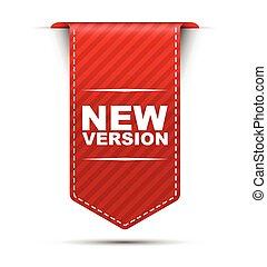 バージョン, ベクトル, デザイン, 新しい, 旗, 赤