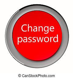 パスワード, 変化しなさい