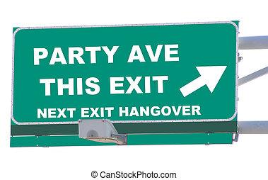 パーティー, 出口, 大通り