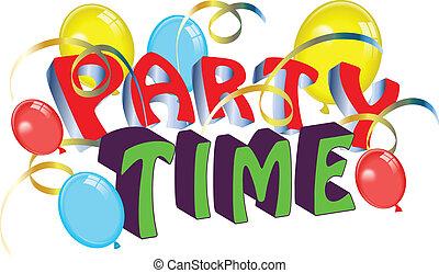 パーティー, 吹流し, 時間