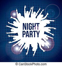パーティー, 夜