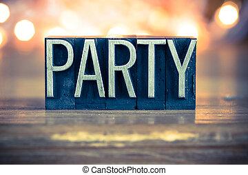 パーティー, 概念, 金属, 凸版印刷, タイプ