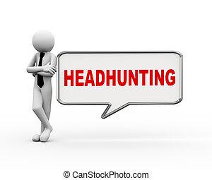 ビジネスマン, headhunting, スピーチ泡, 3d