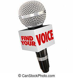 ファインド, あなたの, 声, 分け前, 意見, マイクロフォン