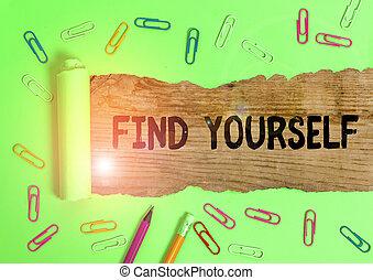 ファインド, 執筆, yourself., テキスト, 手書き, selfsufficient, もの, 概念, 意味, なる