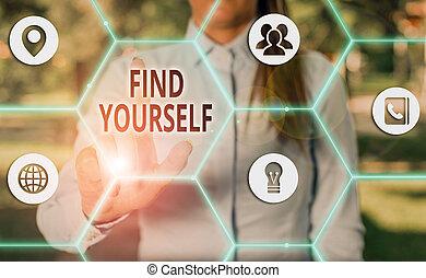 ファインド, yourself., テキスト, 手書き, selfsufficient, もの, 概念, 意味, なる