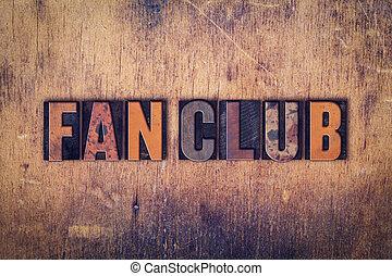 ファン, クラブ, 概念, 木製である, 凸版印刷, タイプ