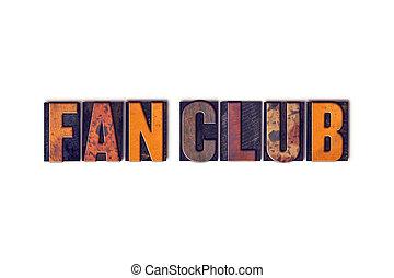 ファン, クラブ, 概念, 隔離された, 凸版印刷, タイプ