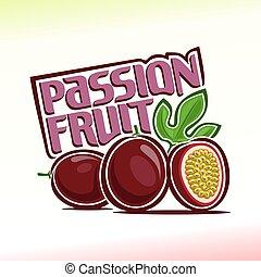 フルーツ, 情熱