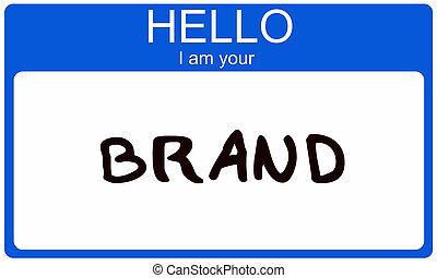 ブランド, こんにちは, あなたの