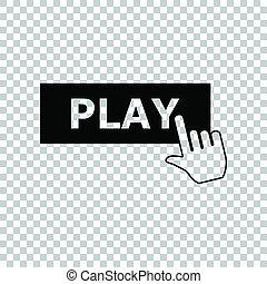 プレーしなさい, illustration., 印。, 手, バックグラウンド。, 黒いボタン, 透明, アイコン
