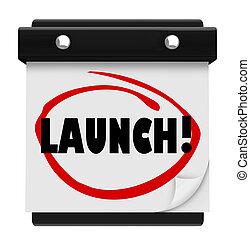 プロダクト, ビジネス, 発射, 始めなさい, 一周される, 日付, 新しい, カレンダー, 日