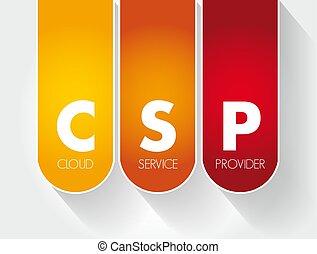 プロバイダ, 概念, サービス, csp, 雲, 頭字語, -