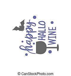 ベクトル, 実際, 芸術的, work., 幸せ, drawing., text:, コウモリ, オブジェクト, 芸術, 手, ワイン, ハロウィーン, hallo, インク, イラスト, 創造的, 引かれる, 隔離された, quote.