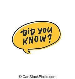 ベクトル, 引かれる, あなた, 対話, タグ, did, know?, 黄色, 手, 漫画, quote., スピーチ, bubble., 手書き, 雲
