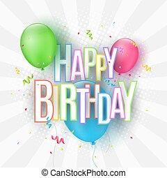 ベクトル, 碑文, ライト, card., カラフルである, 爆発, birthday, お祝い, 挨拶, イラスト, 多彩, バックグラウンド。, ペーパー, confetti., letters., 風船, 幸せ