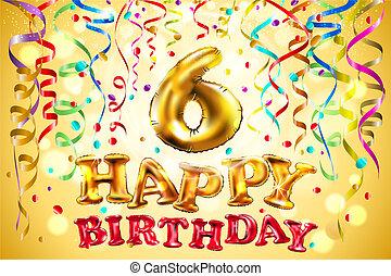 ベクトル, years., カラフルである, お祝い, balloon, 6, イラスト, 装飾, birthday, 背景, 6, パーティー, 金, celebratory, 幸せ