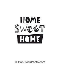 ホーム・スイート・ホーム, card., 活版印刷, ポスター, デザイン