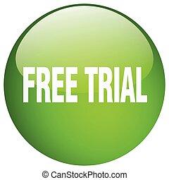 ボタン, 隔離された, 無料で, 裁判, 緑, 押し, ラウンド, ゲル