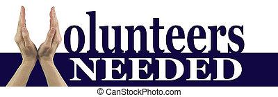 ボランティア, needed, 旗, キャンペーン