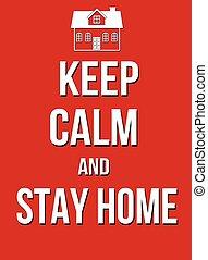 ポスター, たくわえ, 家, 冷静, 滞在