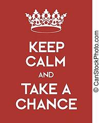 ポスター, チャンス, 取得, 冷静, たくわえ