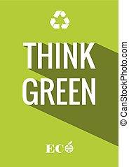 ポスター, 緑, 考えなさい
