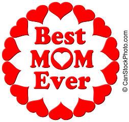 ママ, 心, 今までに, 最も良く