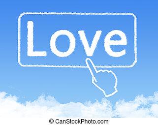 メッセージ, 愛, 形, 雲