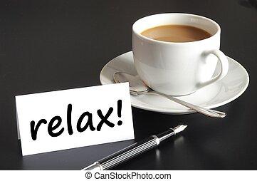 リラックスしなさい