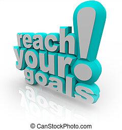 リーチ, -, 励ましなさい, 成功しなさい, ゴール, 言葉, あなた, あなたの, 3d
