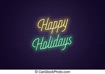 レタリング, テキスト, ネオン, holidays., 白熱, 幸せ