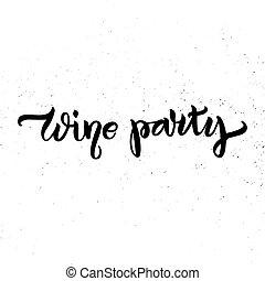 レタリング, ペン, ワイン, ブラシ, パーティー